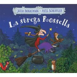LA STREGA ROSSELLA - ED. A...